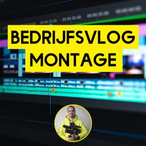 bedrijfsvlog montage